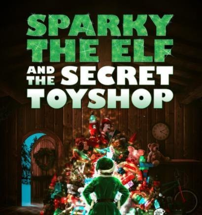 Sparky The Elf & the Secret Toy Shop - A Queens Theatre Production
